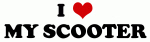 I Love MY SCOOTER