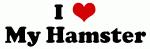 I Love My Hamster