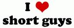 I Love short guys