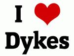 I Love Dykes