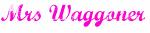 Mrs Waggoner