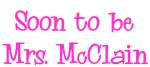 Soon to be Mrs. McClain
