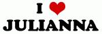 I Love JULIANNA