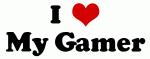 I Love My Gamer