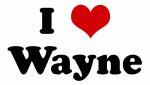I Love Wayne