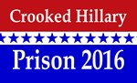 Crooked Hillary prison 2016
