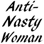 Anti-Nasty Woman
