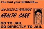 Health Care Go To Jail