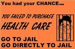 Health Care Go To Jail