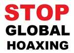 Stop Global Hoaxing