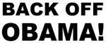 Back Off Obama