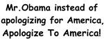 Mr. Obama Apologize!