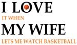I Love My Wife Basketball