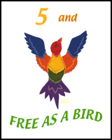 5 YEARS OLD AND FREE AS A BIRD TEES