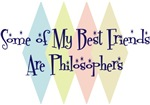 Some of My Best Friends Are Philosophers