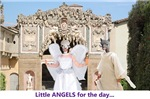 Little Angels for a day...