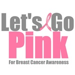 Let's Go Pink Breast Cancer T-Shirts & Gifts