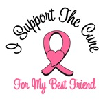 I Support The Cure For My Best Friend T-Shirts