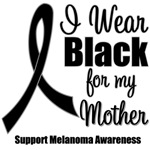 I Wear Black Ribbon (Mother) Melanoma T-Shirts