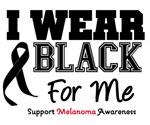 Melanoma I Wear Black For Me Shirts