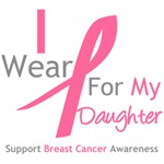 I Wear Pink For My Daughter Shirts