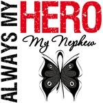 Melanoma Always My Hero My Nephew T-Shirts