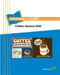cafepress-o-pedia: Coffee - Volume XXIII