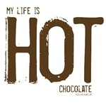 My life is HOT Chocolate