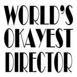 World's Okayest Director