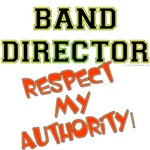 Band Director: Respect My Authority