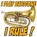I Play Baritone - I Rule