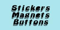 Stickers, Magnets & Buttons