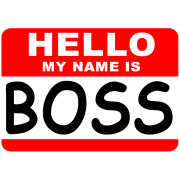 My name is BOSS