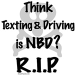 Don't Text and Drive T-shirts and Message Apparel