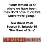 SCARS REMIND US...