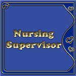 NURSING SUPERVISOR