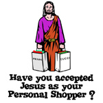 Have You Accepted Jesus as Your Personal Shopper? | Christian Parody T-shirts & Sarcastic  Gifts for Saviors