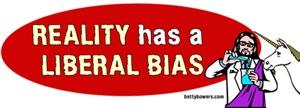 Reality has a Liberal Bias