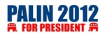 SARAH PALIN 2012 FOR PRESIDENT BUMPER STICKER T-SH