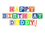 Happy Birthday Daddy!