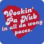 Wookin' Pa Nub T-Shirt