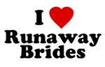 I Love Runaway Brides