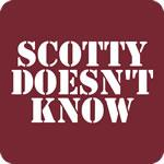 Scotty Doesn't Know T-Shirt