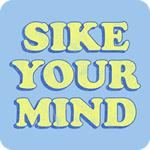Sike Your Mind T-Shirt