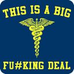 This is a Big F'ing Deal T-Shirt
