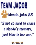 BD- Team Jacob- Blonde Joke 3