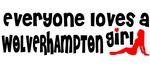 Everyone loves a Wolverhampton girl