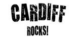 Cardiff Rocks!