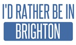 I'd rather be in Brighton