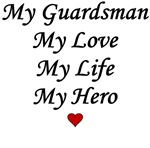 National Guard - My Guardsman My Love My Life My H